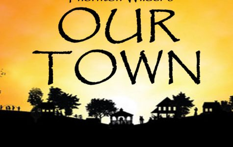 "Do Not Miss the Upcoming KHS Production of ""Our Town"""