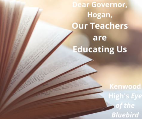 Dear Governor Hogan, Our Teachers are Educating Us